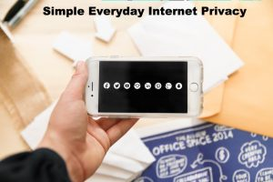 Read more about the article Simple Everyday Internet Privacy